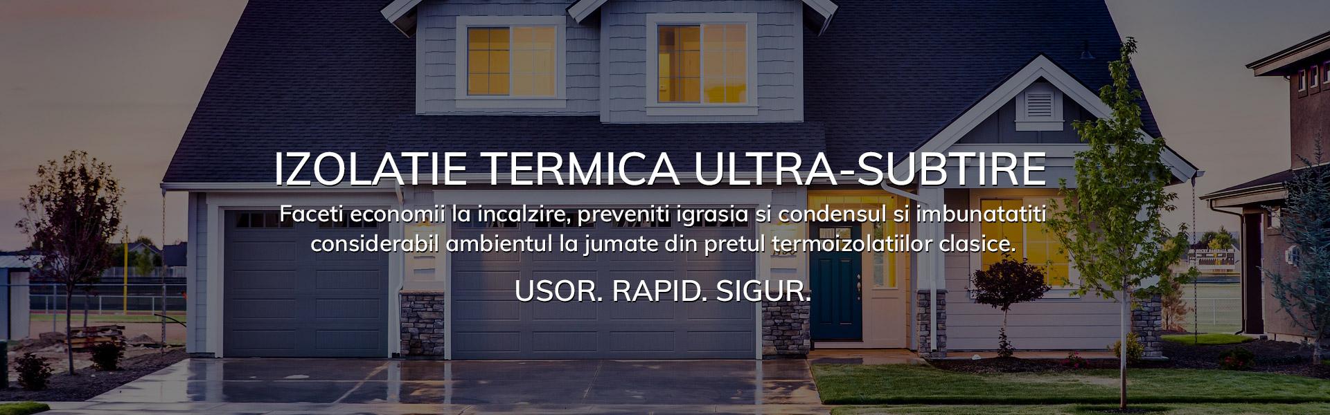 Izolatie termica inovatoare ULTRA-SUBTIRE